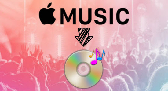Burn Apple Music to CD